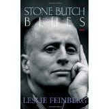 Stone Butch Blues: A Novel (Paperback)By Leslie Feinberg
