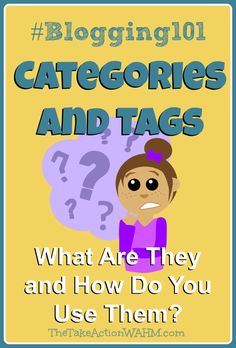 Post Categories and Tags - What are they and why should you use them? #blogtips #blogging #WordPress