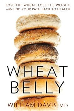 Adicto al pan: Elimina el trigo, baja de peso y mejora tu salud (Wheat Belly: Lose the Wheat, Lose the Weight, and Find Your Path Back to Health) (Spanish Edition) Blueberries, Grain Free, Dairy Free, Nut Free, Against All Grain, Wheat Belly, Food Lists, Sans Gluten, Me Time