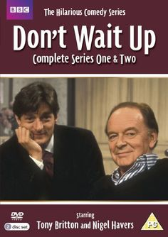 BBC comedy 'Don't Wait Up' - I went to watch one episode  being filmed, the actors were great between scenes with the studio audience. Good programme too.