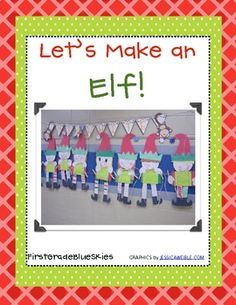 """Elf"" is a good core sounds word, and these cute elves can be used as a spark for many activities."