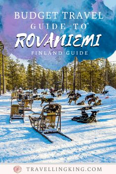 Budget Travel Guide to Rovaniemi Northern Lights Tours, See The Northern Lights, Countries To Visit, Places To Visit, Budget Travel, Travel Guide, Snowmobile Tours, Finland Travel, Plan Your Trip
