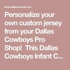 5cb23106d481 Dallas Cowboys Infant Custom Nike Navy Game Replica Jersey