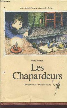 Amazon.fr - LES CHAPARDEURS / LA BIBLIOTHEQUE DE L'ECOLE DES LOISIRS. - NORTON MARY - Livres