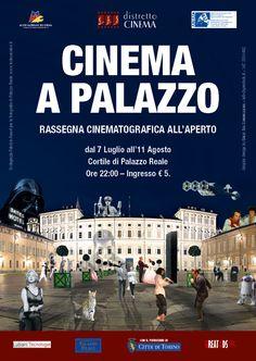 Rassegna cinematografica in collaborazione con il Museo Nazionale del Cinema - Torino. #Cinema a Palazzo dal 7 luglio al 11 agosto 2012
