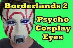 9ede36b2392 Craft Monday - Borderlands Cosplay Psycho Mask Eyes - Day 779