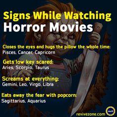 zodiac signs while watching horror movies, aries, taurus, gemini, cancer, leo, virgo, libra, scorpio, sagittarius, capricorn, aquarius, pisces