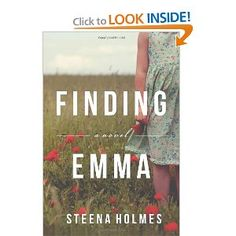 Finding Emma by Steena Holmes.  Cover from amazon.com.  Click the cover image to check out or request the literary fiction kindle.