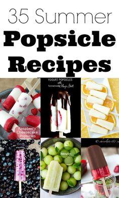 35 Popsicle Recipes - Creme De La Crumb  Aidan LOVES Popsicles.  These might be even better!