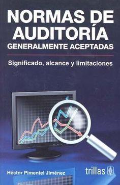 NORMAS DE AUDITORIA GENERALMENTE ACEPTADAS SIGNIFICADO  HECTOR PIMENTEL JIMENEZ  SIGMARLIBROS
