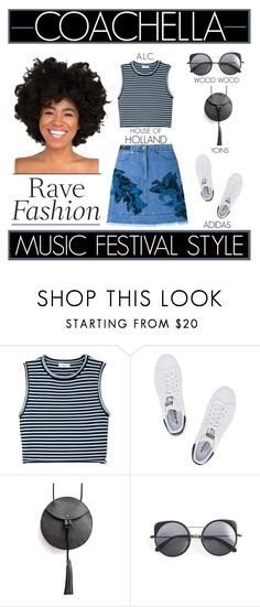 """Rave Fashion - Coachella Music Festival Style"" by latoyacl ❤ liked on Polyvore featuring A.L.C., adidas Originals, Wood Wood and House of Holland"