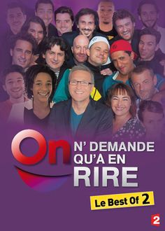 On n'demande qu'a en rire: Best of ndeg2 - Enjoy a collection of favorite comedy acts and sketches, some never aired, from TV and radio host Laurent Ruquier's hit show.