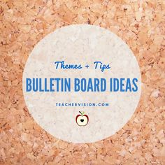 Bulletin Boards: Themes and Tips (Advice for Teachers, Grades K-12) https://www.teachervision.com/bulletin-board/new-teacher/48350.html