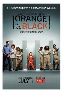 "ORANGE IS THE NEW BLACK ""Every sentence is a story."""
