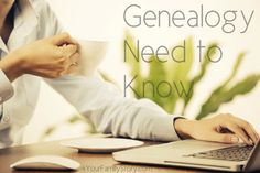 10 #Genealogy Things You Need to Know Today, Tuesday, 10 Jun 2014, via 4YourFamilyStory.com. #needtoknow #familytree