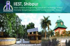 IIEST Shibpur Phd Admission 2017? Check out Phd Courses 2017, Phd Eligibility, Phd Application Form, Phd Entrance Test, Phd Programs 2017, Application Dates