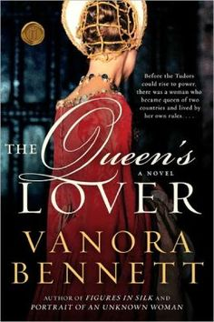 The Queens Lover - Henry V's French Princess wife. After his death Owen Tudor's lover
