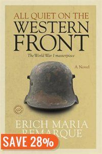 All Quiet on the Western Front: A Novel Book by Erich Maria Remarque | Trade Paperback | chapters.indigo.ca