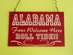 Tide Fans Welcome Sign