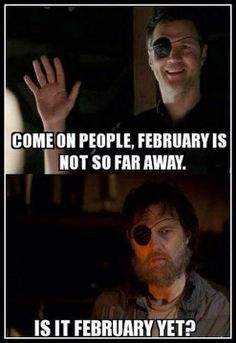 The Walking Dead funny memes YEA IT IS WHOOP WHOOP only about a week left until the midseason premiere!!!