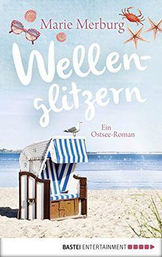 Wellenglitzern: Roman. Roman (Rügen-Reihe 1) von [Merburg, Marie]