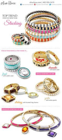 Top Trend for the New Year - STACKING!!! Take a peek at new stacking rings and bracelets!  http://elisailana.com/content/category.cfm?_id=571