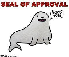 Seal of Approval :P