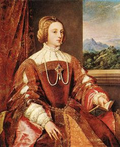 Portrait of Isabella of Portugal, wife of Holy Roman Emperor Charles V - Titian. Oil on canvas. 117 x 93 cm. Costume Renaissance, Mode Renaissance, Renaissance Kunst, Renaissance Fashion, Italian Renaissance, Renaissance Hairstyles, Tudor Fashion, Renaissance Clothing, Charles Quint