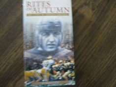 New Rites Of Autumn The Story Of College Football.