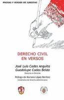 Derecho civil en versos / José Luis Codes Anguita, Guadalupe Codes Belda ; prólogo, Mariano López Benítez