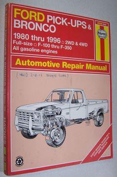 Haynes Ford Pick Ups & Bronco 1980 1996 #36058 Automotive Repair Manual