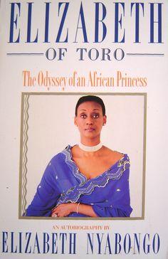 Elizabeth of Toro, The Odyssey of an African Princess Uganda