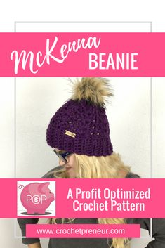 MCKENNA WOMEN'S BEANIE CROCHET PATTERN   This lovely women's winter hat is a great, everyday go-to! The ribbed brim offers the perfect stretch and warmth for even the coldest of days while the lacy shell pattern makes it a beautiful accessory to your casual cold-weather outfits. Top it with a faux fur pom, a matching pom or leave plain - whatever your choice, this hat is stunning. A quick and easy crochet, you can complete this hat in about an hour!