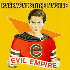 """""""Evil Empire"""" ***  Rage Against The Machine ***  May 4, 1996"""