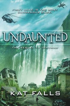 Undaunted (Fetch #2) by Kat Falls -  April 26, 2016 by Scholastic Press