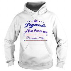 I Love December 10th  LEGENDS SHIRTS   key birthday HOODIE SHIRT FOR WOMENS AND MEN BIRTHDAY legends LOVE KEY city  legends December 10th city i  love legends T shirts