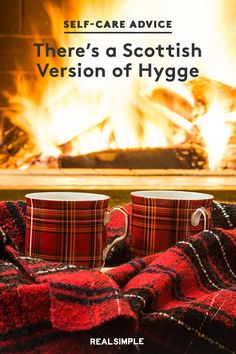 There's a Scottish Version of Hygge Hygge, Scottish Words, Weather Activities, Favorite Words, Getting Cozy, Explain Why, Real Simple, Fall Season, Fall Halloween