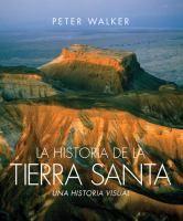 Cover image for La Historia de la Tierra Santa / The Story of the Holy Land. Istoria Lumii, Holi, Aterizare, Cărți, Harpă