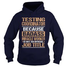 TESTING COORDINATOR T-Shirts, Hoodies. ADD TO CART ==►…