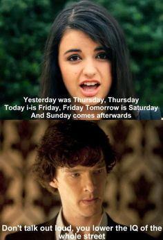 Sherlock Holmes and Rebecca Black - funny! Just For Laughs, Just For You, Rebecca Black, Look Here, Sherlock Holmes, Sherlock Fandom, Funny Sherlock, Watch Sherlock, Sherlock Quotes