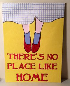 Wizard of oz, there's no place like home hand painted canvas art.