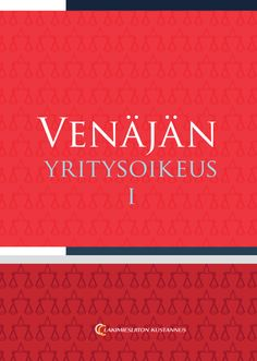 Venäjän yritysoikeus I 9€ (98.00 € + alv 10%) Vladimir Orlov