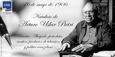 #ONAEfemérides 16 de Mayo de 1906, natalicio de Arturo Uslar Pietri.