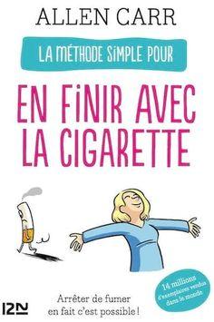 de simple pour en finir avec la cigarette Evolution t Unlimited Books Ways To Stop Smoking, Books To Read, My Books, Ebooks Pdf, Stress, I Quit, Stop Drinking, Little Books, Free Reading