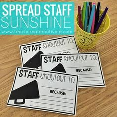Need a quick way to have your staff show appreciation? This is the perfect way to spread Staff Sunshine! See how I use these here--