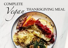 Complete Vegan Thanksgiving Dinner Recipes by The Doctor & The Chef - Chef Mark Reinfeld & Dr. Ashley Boudet