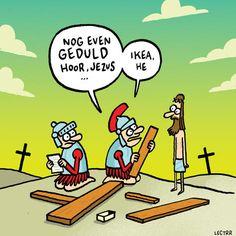 Nog even geduld, hoor Jezus. Ikea, hè