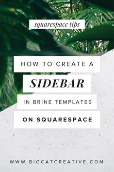 How to Create a Sidebar in the Brine Template — Big Cat Creative | Branding and Website Design for Creative Entrepreneurs | How to get a Sidebar in Brine | How to add a Sidebar in my Blog on Squarespace | How to add a Squarespace Sidebar | How to fake a Sidebar in Squarespace | How to change my Blog Layout in Squarespace | How to add a Blog Sidebar in Brine Squarespace | Customise your Blog Layout in Squarespace | Squarespace Tutorials | Squarespace DIY | Squarespace Tips and Tricks |