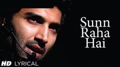 Sunn Raha Hai Na Tu Aashiqui 2 Full Song With Lyrics | Aditya Roy Kapur,... [U HAVE TO LISTEN ......]