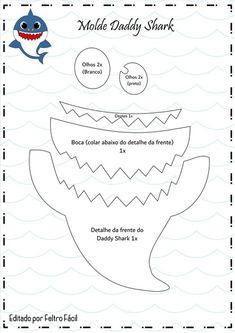 Baby Shower Songs Baby shark with felt and eva printing mold - How do I Shark Birthday Cakes, Boy Birthday Parties, Baby Birthday, Birthday Ideas, Baby Shower Songs, Baby Hai, Shark Party Decorations, Baby Shark Doo Doo, Baby Shark Song